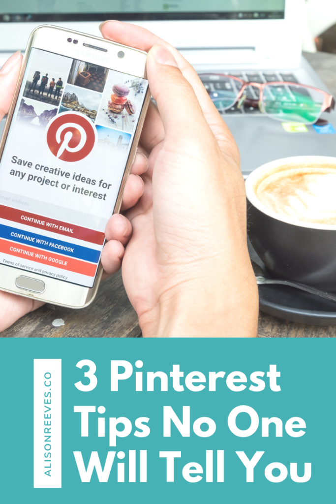 3 Pinterest Tips No One Will Tell You / Advanced Pinterest Tips For Beginners