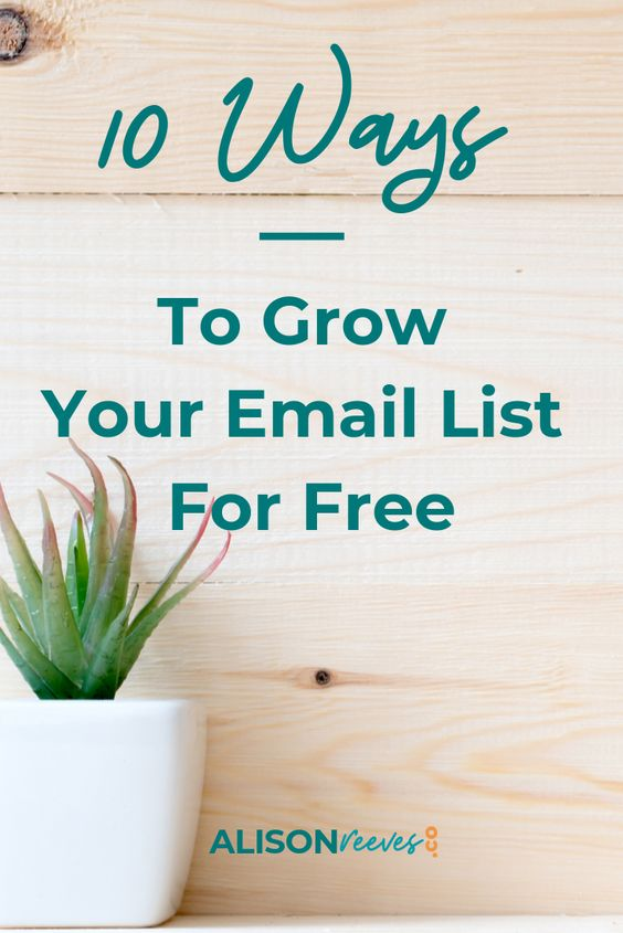 10 Ways to Build Your Email List