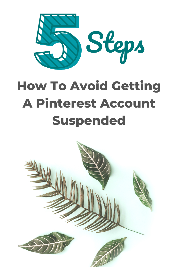 How To Avoid Getting Your Pinterest Account Suspended