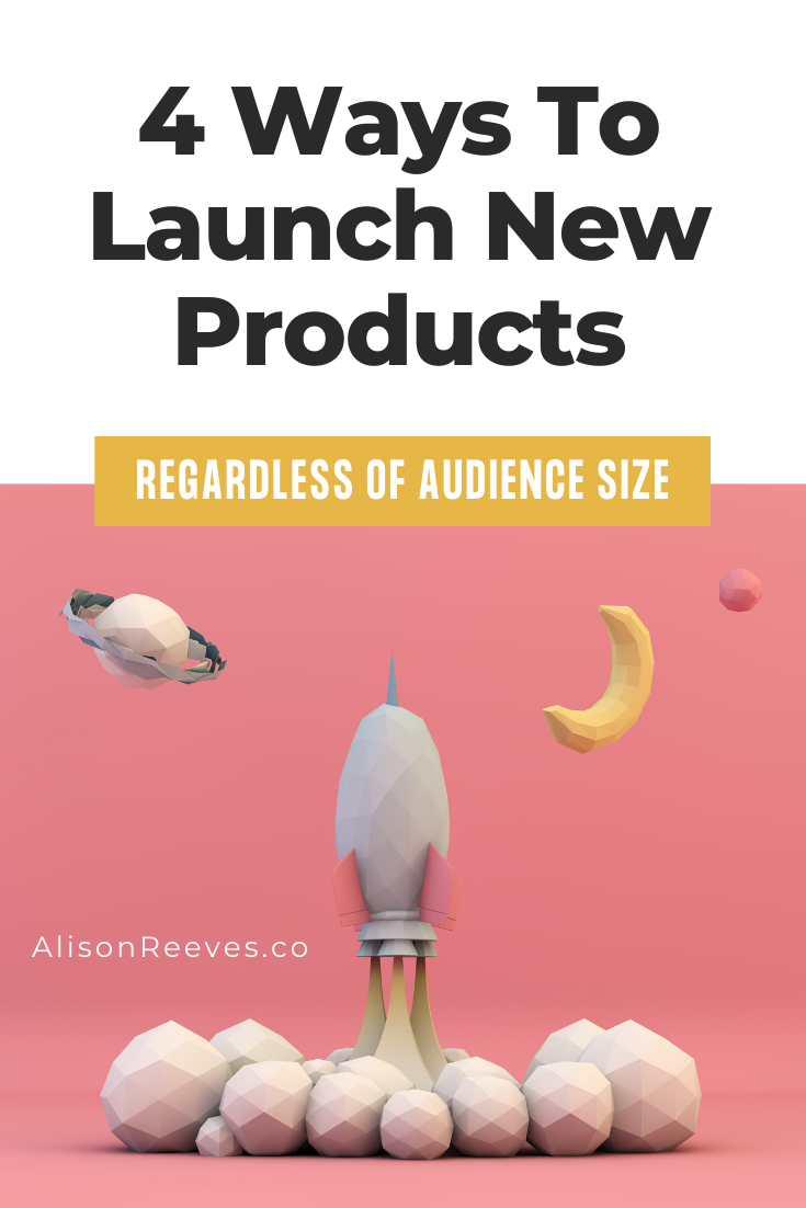 4 Ways To Launch Products Regardless Of Audience Size