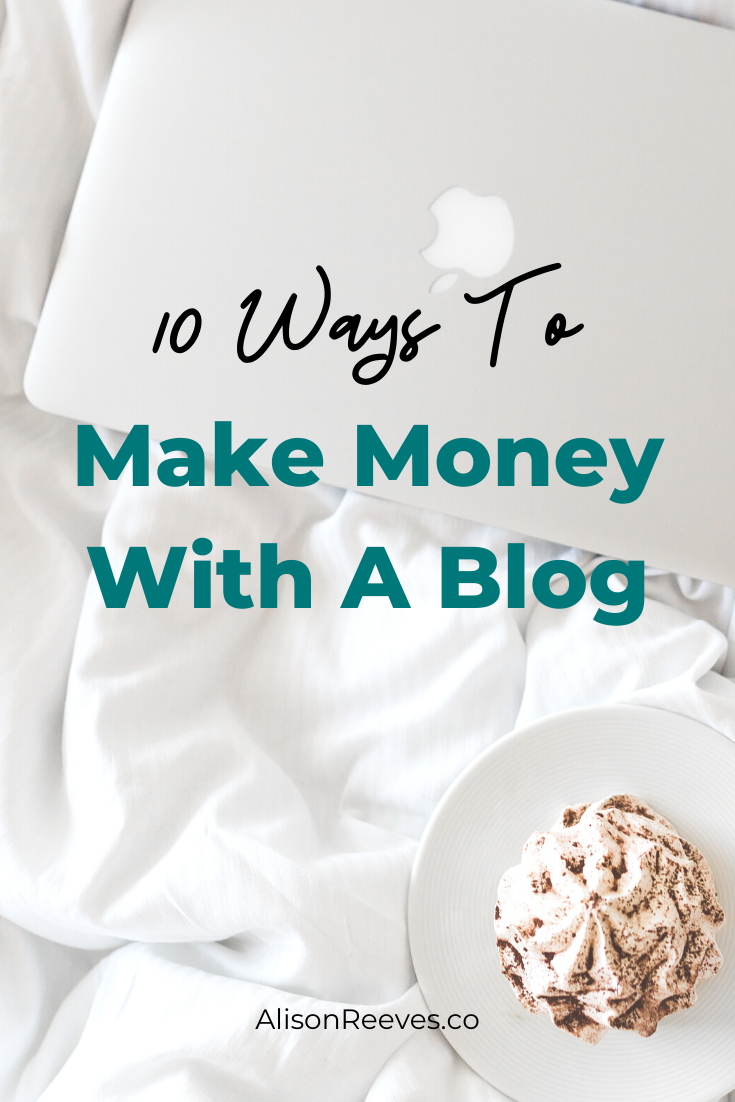 10 Ways To Monetize A Blog