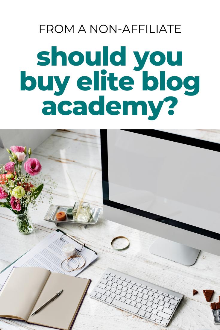 should you buy elite blog academy?