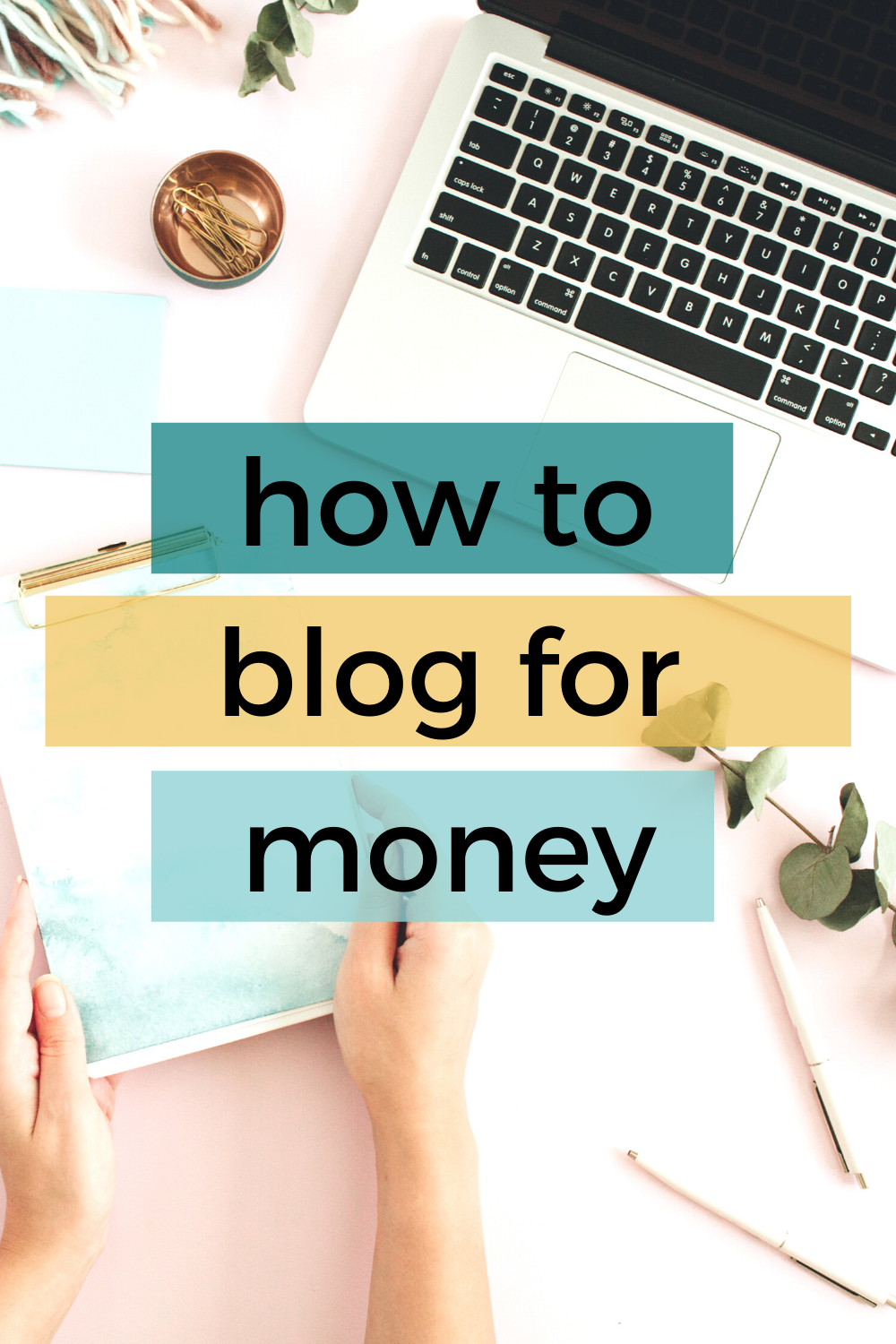 Blog For Money: How To Make Money With A Blog