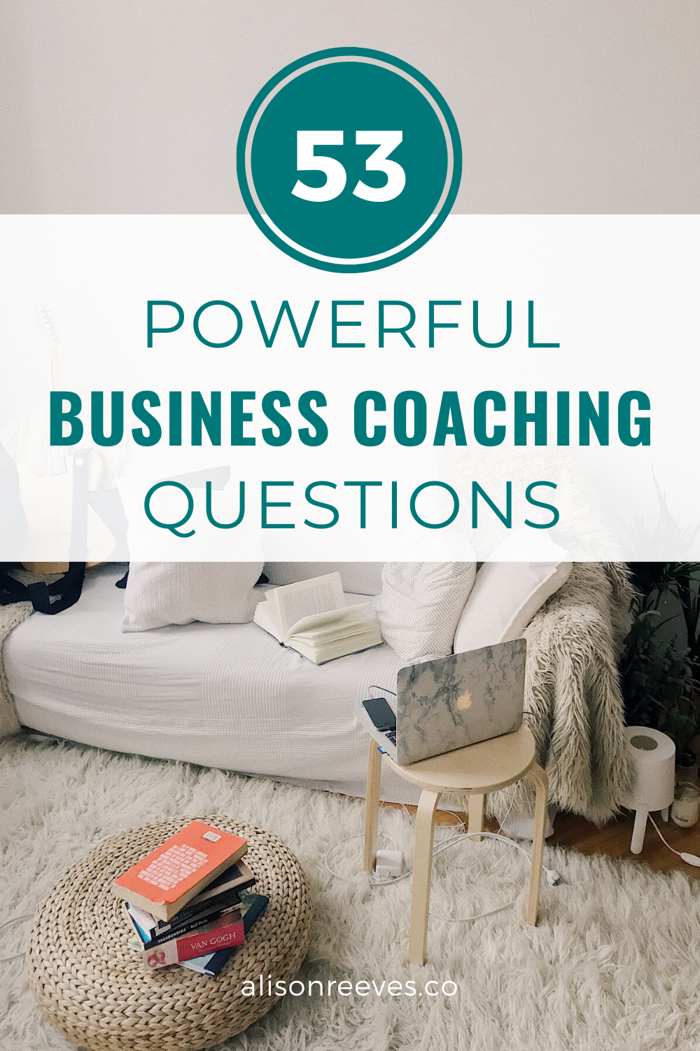 53 Powerful Business Coaching Questions | Alison Reeves Coaching Tips
