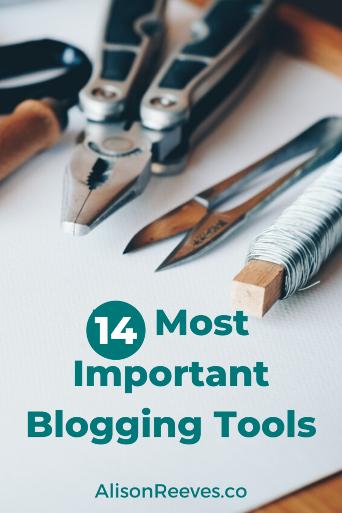 14 Most Important Blogging Tools: Must Haves For Your Blogging Business