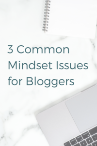 Mindset issues for bloggers.