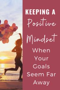 keep a positive mindset