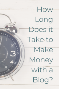 How long does it take to make money from a blog?