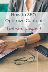 Seo optimized content is essential to a successful blog - but what if you aren't using WordPress?