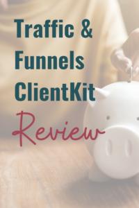 Traffic & Funnels ClientKit Review