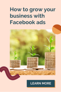 How to use different types of Facebook ads to grow your business.