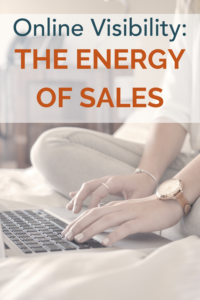 Online visibility: the energy of sales.